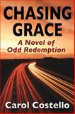 Chasing Grace, Carol Costello, 0983683719