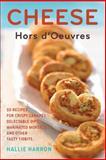 Cheese Hors D'Oeuvres, Hallie Harron, 1558323716