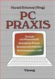 PC Praxis : Technik und Wissenschaft Betriebliche Praxis Benutzerschnittstellen Betriebssysteme · LAN, , 3528043717