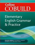 Elementary Grammar and Practice, Collins Cobuild Staff and Dave Willis, 0007423713