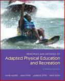 Principles and Methods of Adapted Physical Education and Recreation, Auxter, David and Huettig, Carol, 0073523712