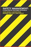 Safety Management : A Quantitative Systems Approach, Davies, John and Ross, Alastair, 0415303710