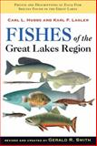 Fishes of the Great Lakes Region, Revised Edition, Hubbs, Carl L. and Lagler, Karl F., 0472113712