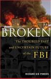 Broken, Richard Gid Powers, 0684833719