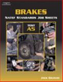 NATEF Standards Job Sheet - A5 Brakes, Delmar/Thomson Learning Staff, 0766863719