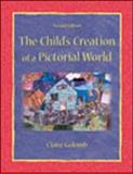 The Child's Creation of a Pictorial World, Golomb, Claire, 080584371X