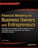 Financial Modeling for Business Owners and Entrepreneurs, Tom Y. Sawyer, 1484203712
