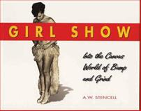 Girl Show, A. W. Stencell, 1550223712