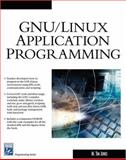 GNU/Linux Application Programming, Jones, M. Tim, 1584503718