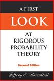 A First Look at Rigorous Probability Theory, Jeffrey S. Rosenthal, 9812703713