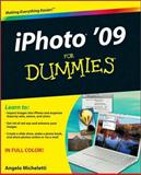 iPhoto '09 for Dummies, Angelo Micheletti, 047043371X