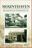 Mounthaven, Bernard Peyton Chamberlain, 147729371X