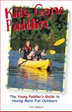 Kids Gone Paddlin', Tom Watson, 1589233719