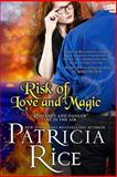 The Risk of Love and Magic, Patricia Rice, 1611383714