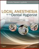 Local Anesthesia for the Dental Hygienist, Logothetis, Demetra D., 0323073719