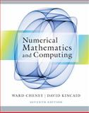 Numerical Mathematics and Computing, Cheney, E. Ward and Kincaid, David R., 1133103715