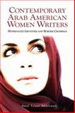 Contemporary Arab American Women Writers : Hyphenated Identities and Border Crossings, Abdelrazek, Amal Talaat, 1934043710