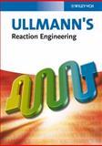 Ullmann's Reaction Engineering, , 3527333711