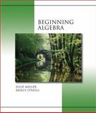 Beginning Algebra, Miller, Julie and O'Neill, Molly, 0072363711
