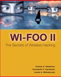 Wi-Foo II, the Secrets of Wireless Hacking, Mikhailovsky, Andrei and Vladimirov, Andrew, 0321393716