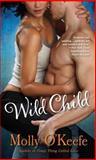 Wild Child, Molly O'Keefe, 0345533712