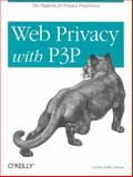 Web Privacy with P3P, Cranor, Lorrie Faith, 0596003714