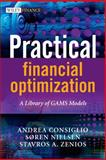 Practical Financial Optimization : A Library of GAMS Models, Consiglio, Andrea, 1405133716