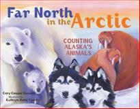 Far North in the Arctic, Cory Cooper Hansen, 1570613710