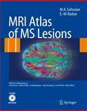 MRI Atlas of MS Lesions, Sahraian, M. A. and Radue, E. -W., 3540713719