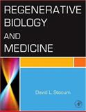 Regenerative Biology and Medicine, Stocum, David L., 0123693713