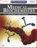 Medical Biochemistry : With STUDENT CONSULT Online Access, Baynes, John and Dominiczak, Marek H., 0323053718