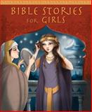 Bible Stories for Girls, Christina Goodings, 0745963714