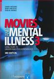 Movies and Mental Illness : Using Films to Understand Psychopathology, Wedding, Danny and Boyd, Mary Ann, 088937371X