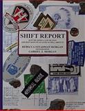 Shift Report, Rebecca Morgan, 148013371X