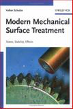 Modern Mechanical Surface Treatment : States, Stability, Effects, Schulze, Volker, 3527313710