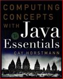 Computing Concepts with Java Essentials, Horstmann, Cay S., 047124371X