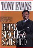 Tony Evans Speaks Out on Being Single and Satisfied, Tony Evans, 0802443710