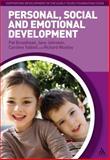 Personal, Social and Emotional Development, Broadhead, Pat and Woolley, Richard, 1441133712