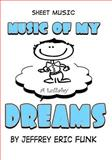 Music of My Dreams, Jeffrey Funk, 1493543717