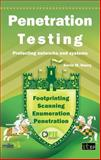 Penetration Testing: Protecting Networks and Systems, Kevin M. Henry, 1849283710