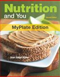 Nutrition and You, Myplate Edition, Blake, Joan Salge, 0321813715