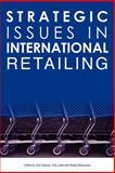 Strategic Issues in International Retailing 9780415343718