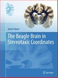 The Beagle Brain in Stereotaxic Coordinates 9781441983718