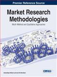 Market Research Methodologies: Multi-Method and Qualitative Approaches, Amandeep Takhar-Lail, 1466663715