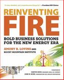 Reinventing Fire, Amory Lovins, 1603583718