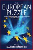 The European Puzzle : The Political Structuring of Cultural Identities at a Time of Transition, Marion Demossier, 1845453719
