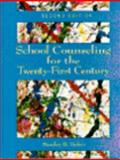 School Counseling for the 21st Century, Baker, Stanley B., 0023053712