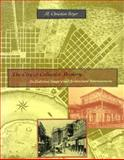 The City of Collective Memory : Its Historical Imagery and Architectural Entertainments, Boyer, M. Christine, 0262023717