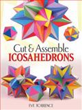 Cut and Assemble Icosahedra, Eve Torrence, 0486483711