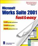 Microsoft Works Suite 2001 Fast and Easy, Diane Koers and Patrice-Anne Rutledge, 0761533710